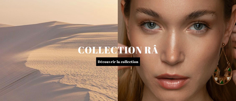 Collection Râ Mademoiselle Aime